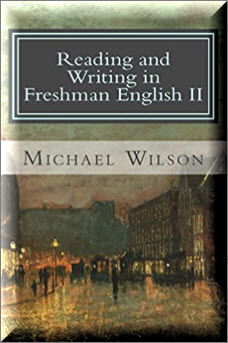 Reading and Writing in Freshman English II Paperback – September 19, 2014 by Michael Wilson (Author)